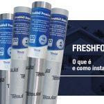 Freshfoil: o que é e como instalar